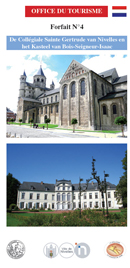 Forfait 4: De Collégiale Sainte Gertrude van Nivelles en het kasteel van Bois-Seigneur-Isaac