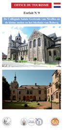 Forfait 9: De Collégiale Sainte Gertrude van Nivelles en de kleine molen en het bierhuis van Rebecq